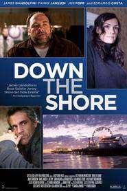 Down the Shore (2011) - filme online