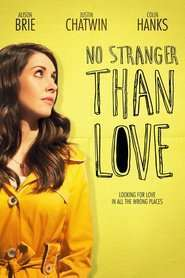 No Stranger Than Love (2015) - filme online