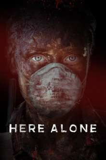 Here Alone (2016) – filme online