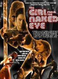 The Girl from the Naked Eye (2012) - Filme noi online