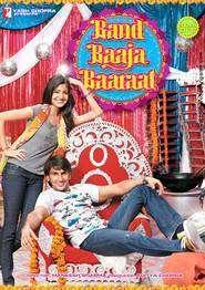 Band Baaja Baaraat (2010) - filme online gratis