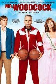 Mr. Woodcock (2007) – filme online