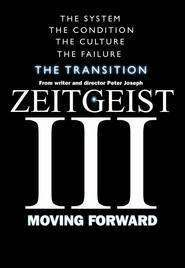 Zeitgeist: Moving Forward (2011) - Filme online gratis