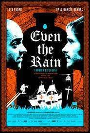 También la lluvia – Până şi ploaia (2010) – filme online
