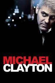 Michael Clayton (2007) – filme online gratis