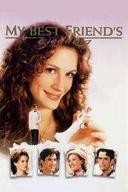 My Best Friend's Wedding - Iubitul meu se însoară (1997) - filme online