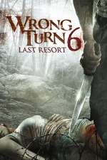 Wrong Turn 6: Last Resort (2014) - filme online