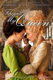Les adieux à la reine - Adio, regina mea (2012) - filme online