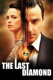 Le dernier diamant – The Last Diamond (2014) – filme online hd