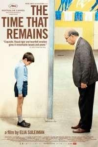 The Time That Remains - Timpul ce ne rămâne (2009) - filme online