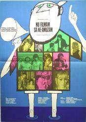 Nu filmam sa ne amuzam (1975) - filme online