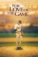 For Love of the Game - Ultimul joc (1999) - filme online