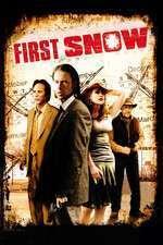 First Snow - Prima zăpadă (2006) - filme online