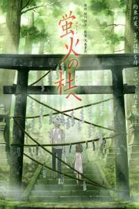 Hotarubi no mori e – To the Forest of Firefly Lights (2011) – filme online
