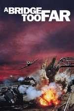 A Bridge Too Far - Un pod prea îndepărtat (1977) - filme online