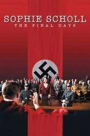 Ultimele zile ale lui Sophie Scholl (2005) - filme online
