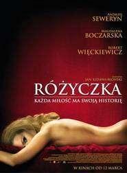 Rozyczka - Trandafiraşul (2010) - filme online