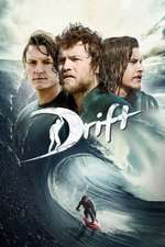 Drift - Lupta cu valurile (2013) - filme online