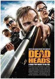 Deadheads (2011) - filme online gratis
