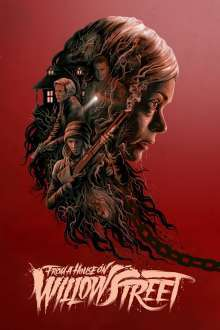 From a House on Willow Street (2016) - filme online