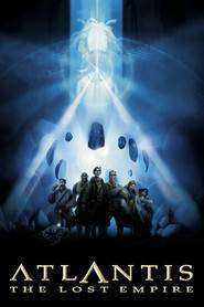 Atlantis: The Lost Empire - Atlantida: Imperiul dispărut (2001) - filme online