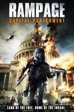 Rampage: Capital Punishment (2014) - filme online