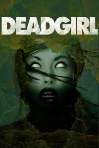 Deadgirl (2008) – filme online