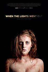 When the Lights Went Out (2011) - filme online
