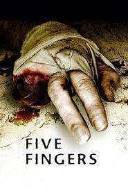 Five Fingers (2006) - filme online