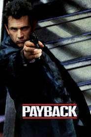 Payback - După faptă şi răsplată (1999) - filme online