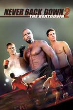 Never Back Down 2: The Beatdown – Nu da înapoi 2 (2011) – filme online