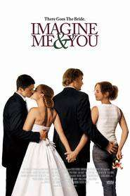 Imagine Me & You – Căsnicie în trei (2005) – filme online