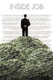 Inside Job – Inside Job: Adevărul despre criză (2010) – filme online