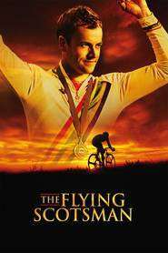 The Flying Scotsman – Scoţianul zburător (2006) – filme online