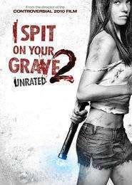I Spit on Your Grave 2 (2013) – filme online