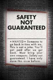 Safety Not Guaranteed (2012) - filme online gratis