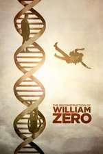 The Reconstruction of William Zero (2014) - filme online