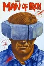 Czlowiek z zelaza - Omul de fier (1981) - filme online