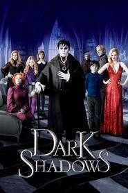 Dark Shadows - Umbre întunecate (2012) - filme online