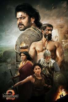 Bahubali 2: The Conclusion – Baahubali 2: Finalul (2017) – filme online