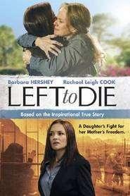 Left to Die (2012) - filme online