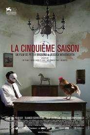 La cinquiéme saison - Al cincilea anotimp (2012) - filme online
