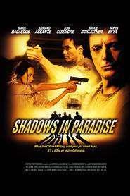 Shadows in Paradise (2010) - filme online gratis