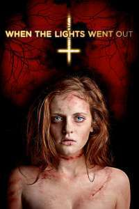 When the Lights Went Out (2012) - filme online