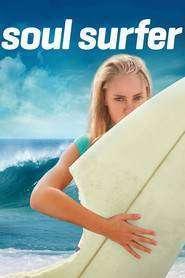 Soul Surfer - Lupta cu valurile (2011) - filme online