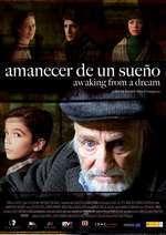 Amanecer de un sueño - Trezit din vis (2008) - filme online
