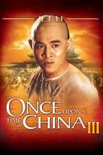 Once Upon a Time in China 3 – A fost odată în China 3 (1993) – filme online