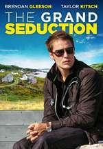 The Grand Seduction (2013) – filme online