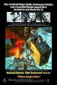 Where Eagles Dare (1968) – Filme online gratis