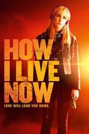 How I Live Now (2013) - filme online